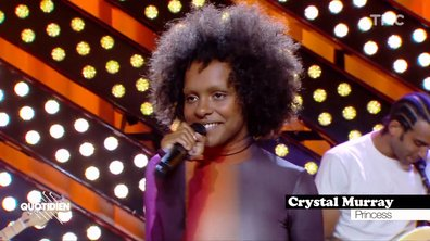 """Crystal Murray : """"Princess"""" en live pour Quotidien"""