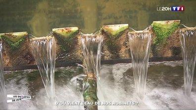 D'où vient l'eau de nos robinets ?