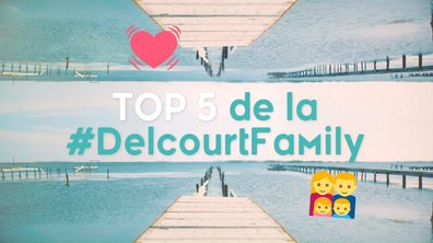 #5 temps forts de la famille Delcourt 👨👩👧👦
