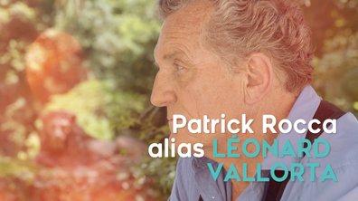 """Patrick Rocca, alias Léonard Vallorta : """"Leonard est tendre, puissant mais fragile"""""""