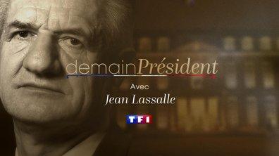 Demain Président du 20 avril 2017 - Jean Lassalle
