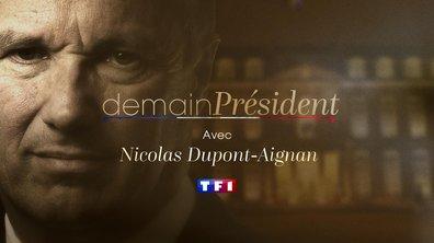 Demain Président du 16 avril 2017 - Nicolas Dupont-Aignan