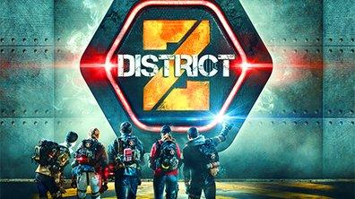 DISTRICT Z - Le jeu d'aventure nouvelle génération présenté par Denis Brogniart