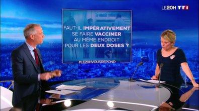 Doit-on se faire vacciner au même endroit pour les deux doses ? Le 20H vous répond