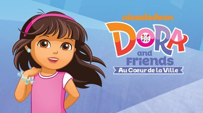 Dora and friends... au coeur de la ville - Retour au mont arc-en-ciel
