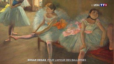 Edgar Degas : pour l'amour des ballerines