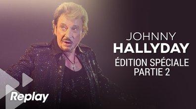Edition Spéciale : Hommage à Johnny Hallyday (Partie 02)