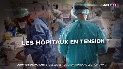 Effets du couvre-feu à 18h, propagation des variants, occupation des hôpitaux : où en sommes-nous ?