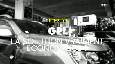 Enquête : GPL, la solution vraiment économique ?