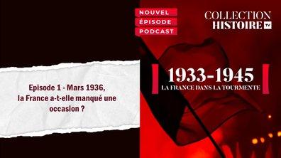 Mars 1936, la France a-t-elle manqué une occasion ?