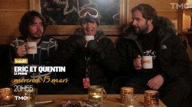 Eric & Quentin : ça va rire !