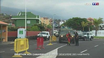 Éruption volcanique aux Canaries : le combat désespéré des habitants