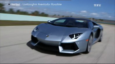 "Essai Vidéo ""No limit"" : Lamborghini Aventador Roadster, ultime ?"