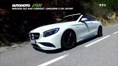 Essai Vidéo : La nouvelle Mercedes-AMG Classe S 63 Cabriolet 2016