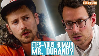 Lolywood - Etes-vous humain Mr. Durand?