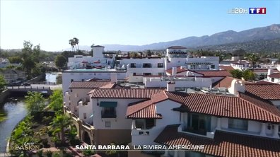 Evasion : Santa Barbara, le paradis made in USA