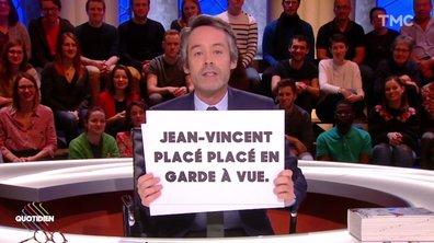 Le Fait du jour : Jean-Vincent Placé (placé) en garde à vue, le casse-tête des rédactions