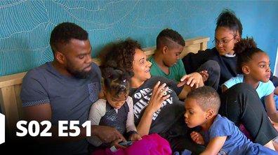 Familles nombreuses : la vie en XXL - S02 Episode 51