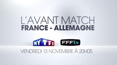 L'avant-Match France-Allemagne à suivre sur MYTF1
