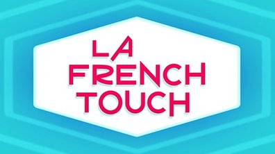 La french touch - Sabastian