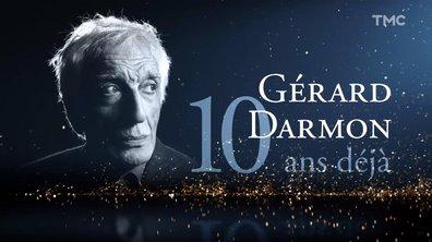 Gérard Darmon, 10 ans qu'il nous a quittés