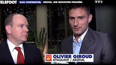 Bleu Confidentiel : Giroud, une rencontre princière