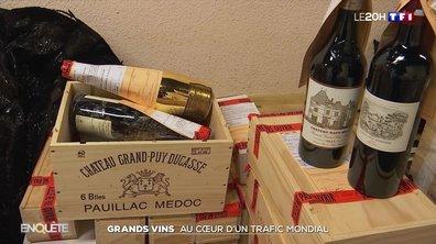 Grands vins : au cœur d'un trafic mondial