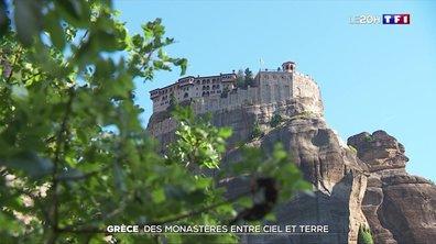Grèce : des monastères entre ciel et terre