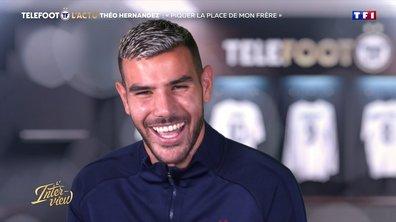 """Theo Hernandez : """"Piquer la place de mon frère"""""""