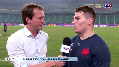 """Antoine Dupont : """"A 100% pour ce match"""""""