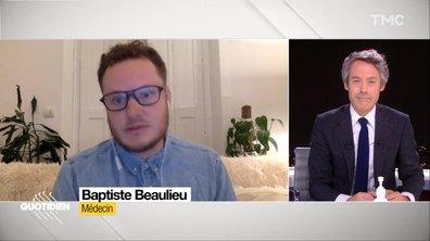 """Invité : """"En temps de guerre on donne des ordres, nous on a besoin de moyens"""", explique le médecin Baptiste Beaulieu"""