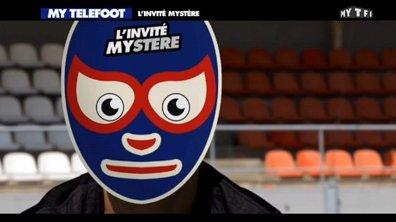 MyTELEFOOT - L'invité mystère du 12 octobre 2014