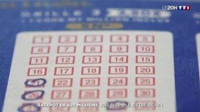Jackpot de 220 millions d'euros : comment ne pas perdre la tête face à une telle fortune ?