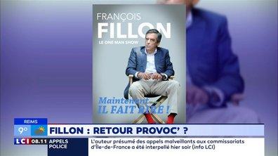 L'humeur de Beaugrand : Le retour provoc' de Fillon ?