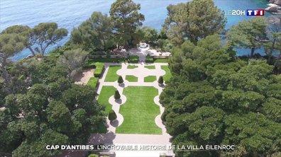 L'incroyable histoire de la villa Eilenroc au Cap d'Antibes
