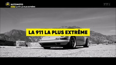 VIDEO - La 911 la plus extrême