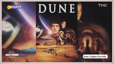 La Brigade : la malédiction Dune au cinéma