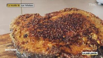 La recette de Juan Arbelaez : le pain perdu