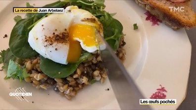 La recette de Juan Arbelaez : l'oeuf poché