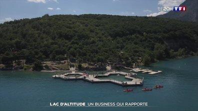 Lac d'altitude : un business qui rapporte