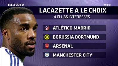 [Exclu Téléfoot 05/03] - L'Atlético, Dortmund, Arsenal et City se bagarrent pour Lacazette