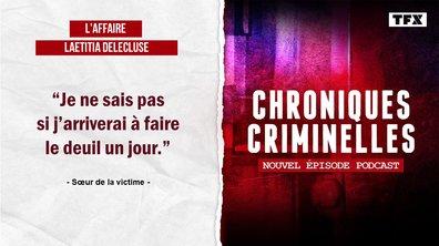 Chroniques criminelles: l'affaire Laetitia Delecluse, traquée jusqu'à la mort