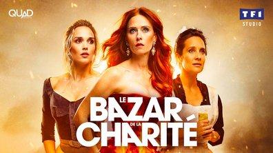 Le Bazar de la Charité : tous les épisodes sont déjà dispo sur  MYTF1VOD