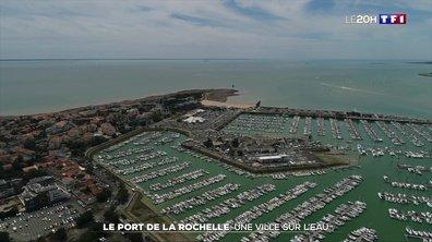 Le port de la Rochelle : une ville sur l'eau