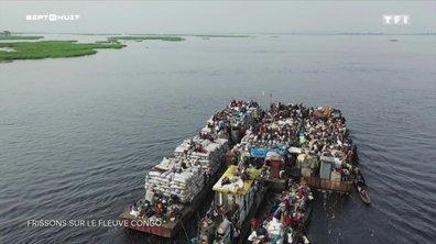 Le voyage de tous les dangers sur le fleuve Congo