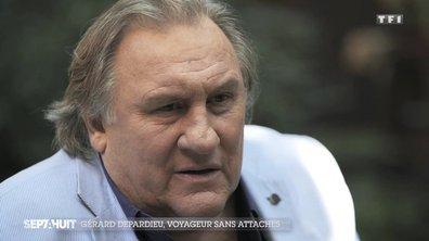Les confidences de Gérard Depardieu, un voyageur sans attaches