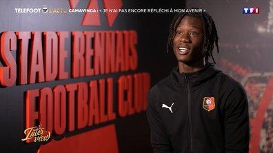 """L'interview - Camavinga : """"Je n'ai pas encore réfléchi à mon avenir"""""""