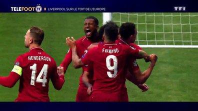 Ligues des champions : Liverpool sur le toit de l'Europe