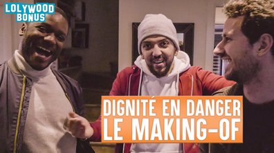 Lolywood - Dignité en danger - le Making-of