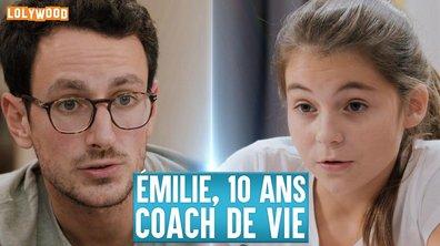 Lolywood - Emilie, 10 ans, Coach De Vie